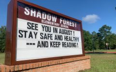 An encouraging message on the marquee outside of Shadow Forest Elementary, one of Kingwood High's feeder schools.