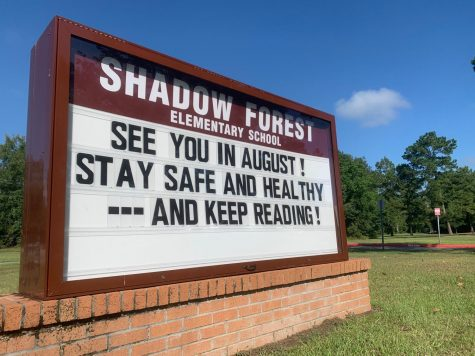 An encouraging message on the marquee outside of Shadow Forest Elementary, one of Kingwood High