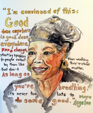 Im convinced of this: good done anywhere is good done everywhere. For a change, start by speaking to people rather  than walking by them like theyre stones that dont matter. As long as youre breathing, its never too late to do some good. - Maya Angelou